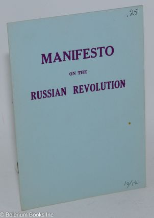 Manifesto on the Russian Revolution