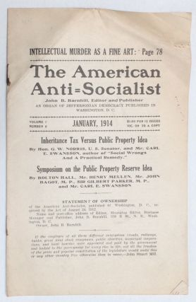The American anti-socialist. An organ of Jeffersonian democracy published at Washington, D.C....