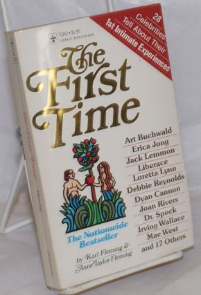 The First Time: 28 celebrities tell about their first intimate experiences. Karl Fleming, Anne...