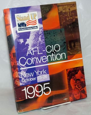 AFL-CIO Convention. October 23-26, 1995. New York City