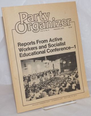 Party Organizer, Vol. 2, No.6, Sep, 1978. Socialist Workers Party