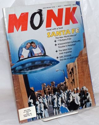 Monk: travel with a twist; #7, July, 1989; Santa Fe. The Monks, Michael Lane, Jim Crotty