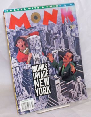 Monk: travel with a twist; #9, August, 1990; Monks Invade New York. The Monks, Michael Lane,...