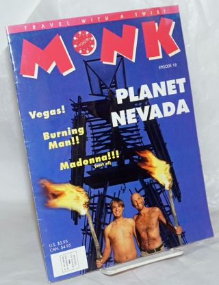 Monk: travel with a twist; #18, 1996; Planet Nevada. The Monks, Michael Lane, Michael Ventura Jim...