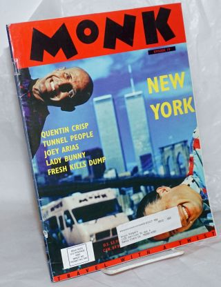 Monk: travel with a twist; #19, 1997; New York. The Monks, Michael Lane, Quentin Crisp Jim...