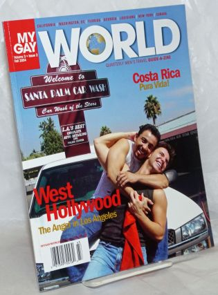 My Gay World: quarterly men's travel guide-a-zine; vol. 3, #2, Fall 2004: West Hollywood: the...
