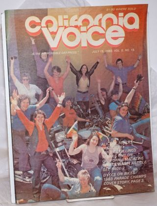 California Voice: the responsible gay press; vol. 5, #15, July 15, 1983: Dykes on Bikes Pride...
