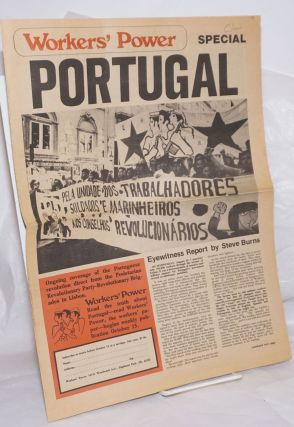 Workers' Power, 4-17, 1975 SPECIAL on PORTUGAL International Socialist weekly. International...