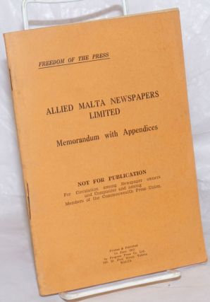 Allied Malta Newspapers Limited: Memorandum with Appendices. Not for Publication. For...