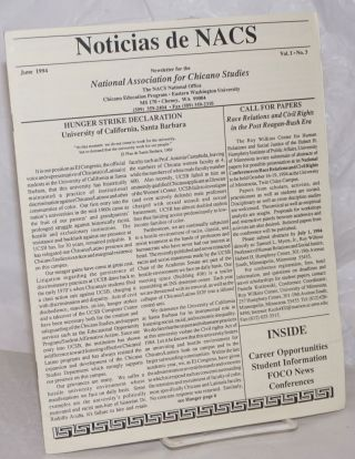 Noticias dde NACS: newsletter vol. 1, #3, June 1994; Hunger strike decalration, UCSB. Carlos S....