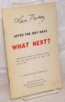 After the July Days, what next? Leon Trotsky