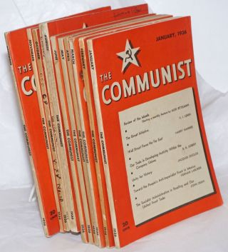 The Communist; Vol 15 Jan-Dec missing Oct, 1936 a magazine of the theory and practice of...