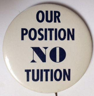 Our position NO tuition [pinback button