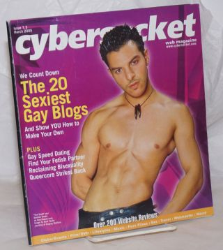 Cybersocket Web Magazine: issue 7.3, March 2005; The 20 Sexiest Gay Blogs. Patrick Neighly