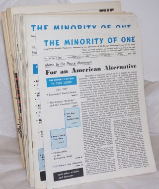 The minority of one; 1961-1968 31 issues independent monthly publication, dedicated to the...