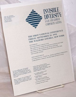 Invisible Diversity: a gay and lesbian corporate agenda [brochure] the First National Conference,...