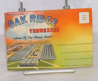 """Greetings from Oak Ridge Tennessee """"Birthplace Of The Atomic Bomb"""""""