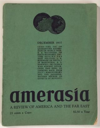 Amerasia. A Review of America and the Far East. Volume 1 no. 10 (December 1937