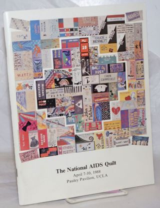 The National AIDS Quilt: a ceremony of tribute and hope inaugurating the 1988 National Tour of...