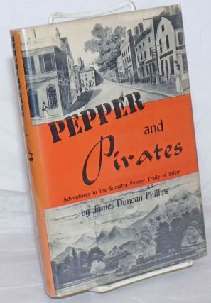 Pepper and Pirates. James Duncan Phillips