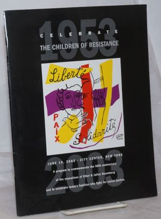 Celebrate the Children of Resistance, June 19, 2003, City Center, New YOrk