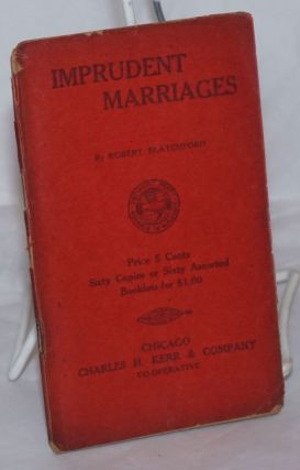 Imprudent marriages. Robert Blatchford