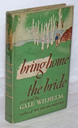 Bring Home the Bride: a novel