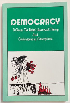 Democracy: Between the Third Universal Theory and Contemporary Conceptions. Abdul Fattah Shahada