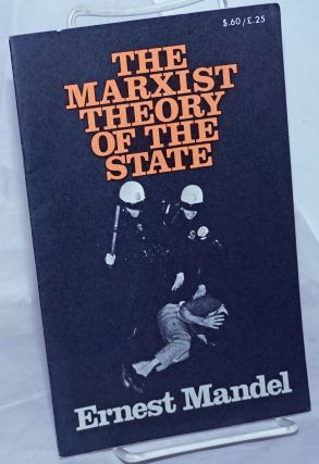 Marxist theory of the state. Ernest Mandel