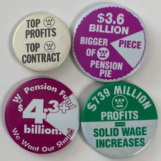 Four different pinback buttons related to labor issues at Westinghouse