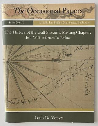 The history of the Gulf Stream's missing chapter: John William Gerard De Brahm. Louis De Vorsey