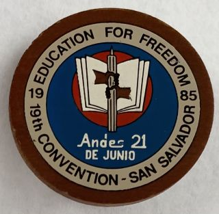 Education for Freedom / 19th convention - San Salvador / 1985 [wooden pinback button
