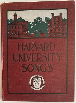 Harvard University Songs. E. F. Du Bois