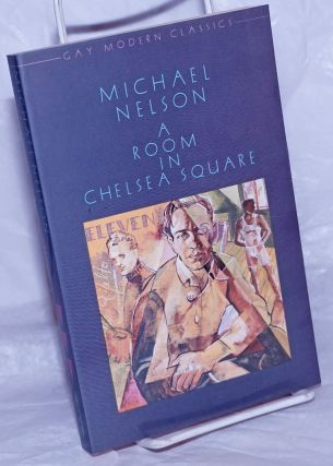 A Room in Chelsea Square. Michael Nelson, new, Philip Core