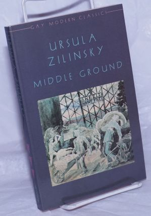 Middle Ground. Ursula Zilinsky, Ian Young