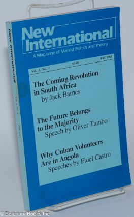 New international: a magazine of marxist politics and theory. Vol. 2, No.2 (Fall 1985). Jack Barnes