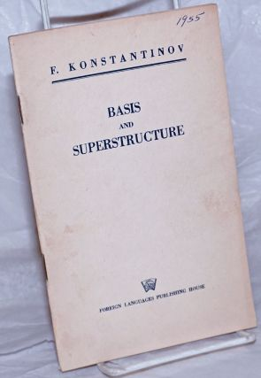 Basis and superstructure. F. Konstantinov