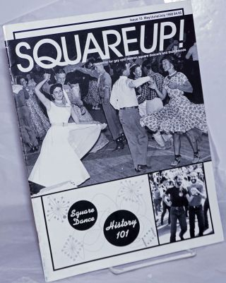 Squareup! a magazine for gay & lesbian square dancers & their friends; #15, May/June/July 1998:...
