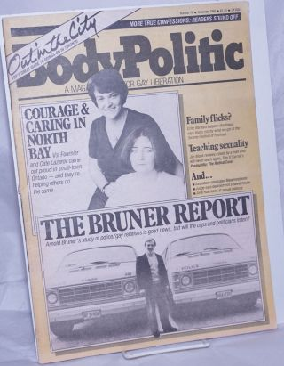 The Body Politic: a magazine for gay liberation; #78, November, 1981; The Bruner Report on...