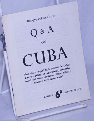 Q & A on Cuba. Background to Crisis. How did it begin? U.S. interests in Cuba: Castro's policy on...
