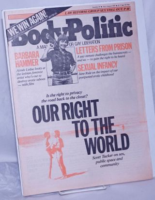 The Body Politic: a magazine for gay liberation; #85, July/August, 1982: Our Right to the World....