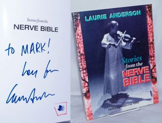 Stories from the Nerve Bible. A Retrospective 1972-1992. Laurie Anderson