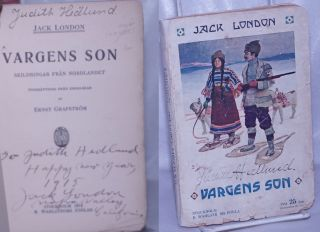 Vargens Son: skildringar från nordlandet [Son of the Wolf] [inscribed & signed]. Jack London,...