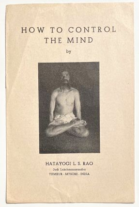 How to control the mind. L. S. Rao