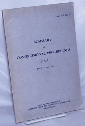 Summary of Congressional Proceedings of General Interest Compiled from the Congressional Record...
