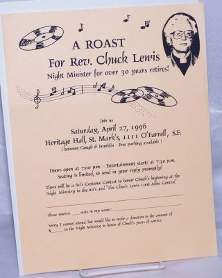 A Roast for Rev. Chuck Lewis, Night Minister for over 30 years retires! [handbill]. Reverend...