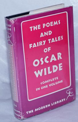 The Poems and Fairy Tales of Oscar Wilde: complete in one volume. Oscar Wilde