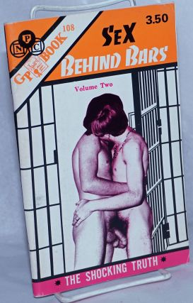 Sex Behind Bars: volume 2; the shocking truth. J. B. Tanner