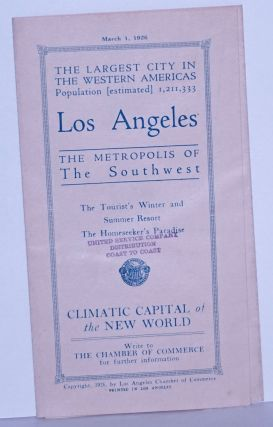 The Largest City in the Western Americas; Population (estimated) 1,211,333. LOS ANGELES, The...