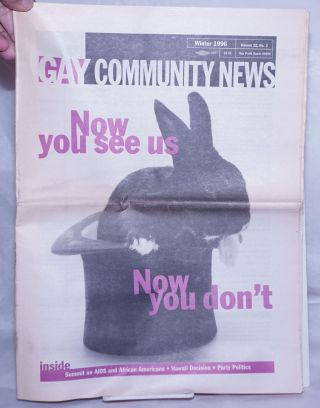 Gay Community News; the national queer quarterly; vol. 22, #3, Winter, 1996: Now You See Us, Now...